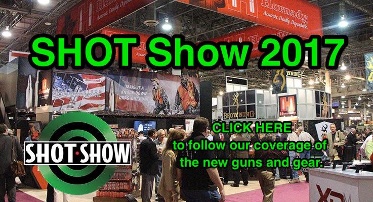 SHOT Show 2017: News, Rumors, New Guns and More